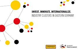 Invest.Innovate.Internationalize. Industry Clusters in Eastern Germany