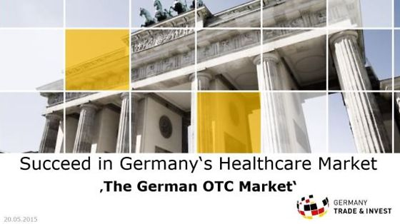 "Webinar Series 2015: Succeed in Germany's Healthcare Market ""The German OTC Market"""